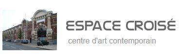 Espace Croisé, centre d'art contemporain